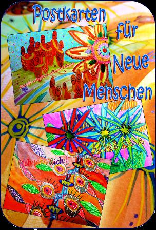 Postkarten für Neue Menschen