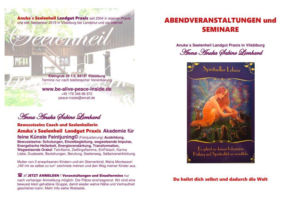 Vilsbiburg Veranstaltungen in Anuka´s Seelenheil Landgut von Anna Anuka Sabine Lienhard www.be-alive-peace-inside.de Flyer Seite 1