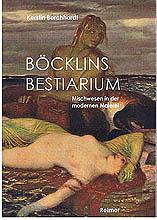 Böcklins Bestiarium