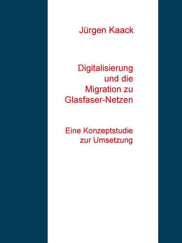 Konzeptstudie für die Weiterentwicklung des  Breitbandausbaus in Richtung eines flächendeckenden Glasfaser-Anschlussnetzes und zur Förderung der Digitalisierung. Die Studie ist nur als eBook verfügbar.