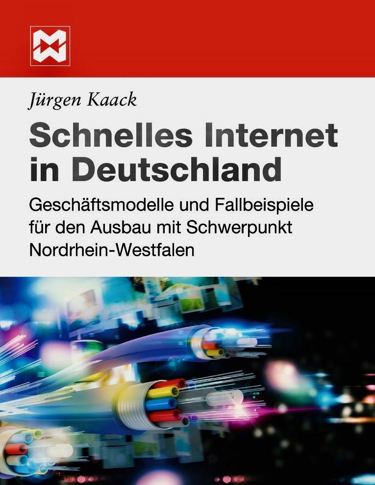 Buch oder eBook zum Breitbandausbau in Deutschland mit Erläuterungen zu Technologien, rechtlichen Rahmenbedingungen, Geschäftsmodellen und Fallbeispielen für eine erfolgreiche Umsetzung.