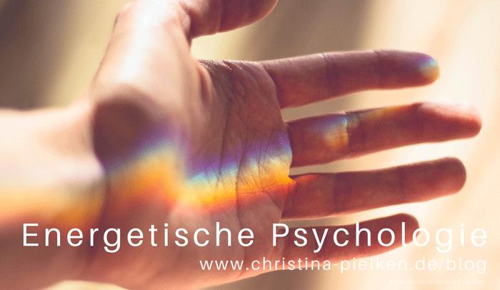 Was ist, Energetische Psychologie, TFT, EFT, Psychotherapie, TCM, Energetik, Meridiane, Chakren, ganzheitlich, Akupunktur, Akupressur, Klopfakupressur, Chakra, Energie