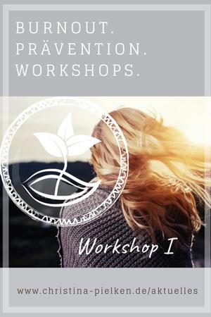 Burnout, Workshop, Prävention, München, Stress, Schmerzen, Schlaf, Empathie, Verspannung, Leistung, Motivation, Kopfweh, Rücken, Magen, Wut, Entscheidung, Grenze, Körpersprache, Worklife, Resilienz, Kraft, Selbstwert, Projektleiter, Vorgesetzter, Reizbar, Gedankenspirale, Risiko, Job, Anspannung