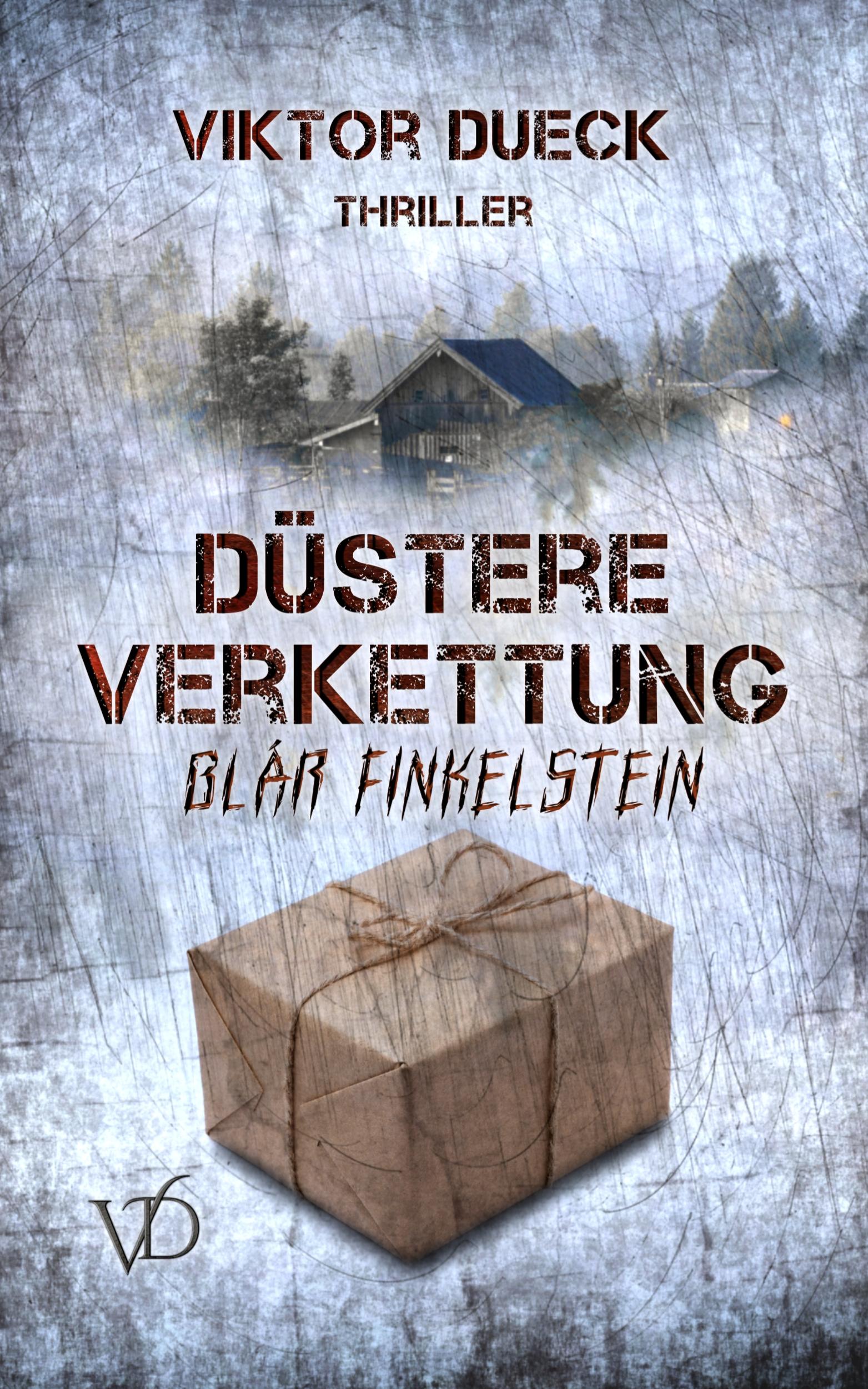 Viktor Dueck: Düstere Verkettung. Blár Finkelstein