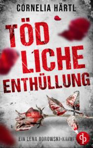 Cornelia Härtl: Tödliche Enthüllung