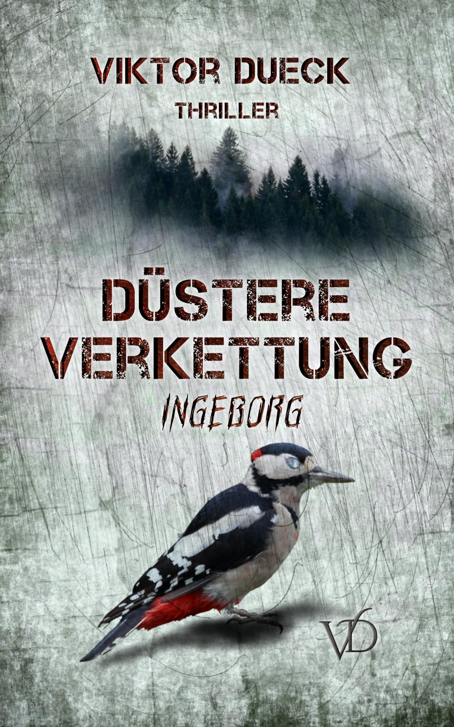 Viktor Dueck: Düstere Verkettung. Ingeborg