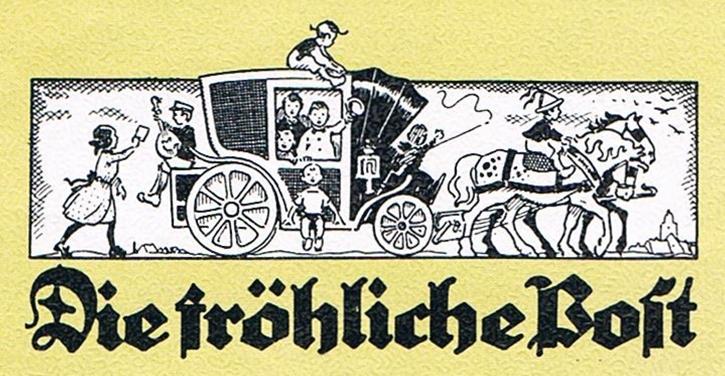 """""""Die fröhliche Post"""" eine Zeitung der Kalenderkinder, Herausgeber aller Ausgaben war Adolf Holst"""