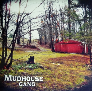Mudhouse Gang  Ohio-USA