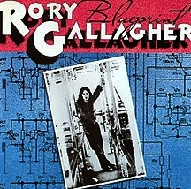 Rory Gallagher 1973 BLUEPRINT (Polydor)